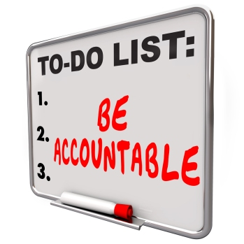 Be Accountable words on a to-do list dry erase board telling you to take responsibility, credit or blame for a job, task or project
