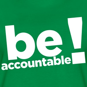 be-accountable-women-s-t-shirts-womens-premium-t-shirt