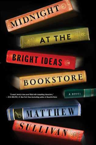 midnight-at-the-bright-ideas-bookstore-by-matthew-sullivan